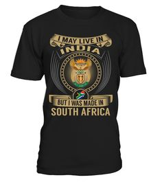 I May Live in India But I Was Made in South Africa #SouthAfrica