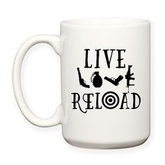 Live Love Reload, 2nd Amendment, Gun Rights, Gun Lover, Funny, Humor, Gun Range, Target Practice, Shooting Range, Typography, 15 oz, Coffee Cup, Coffee Mug, Tea Mug, Cocoa Mug, Dishwasher Safe / Microwave Safe. Design will be on both sides of the mug. #livelove #2ndamendment #gunlover #gunrights #coffeemugs