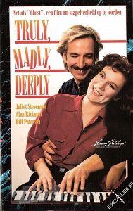 Верно, безумно, глубоко (Truly Madly Deeply), реж. Энтони Мингелла, 1990.