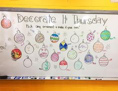 Decorate It Thursday! Each student created their own artwork on a blank ornament! Even my kiddos took the extra ones when they came to my classroom after school. Future Classroom, School Classroom, Classroom Activities, Classroom Meeting, Classroom Management, Classroom Ideas, Classroom Whiteboard, Morning Board, Morning Activities