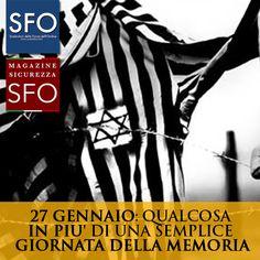 27 GENNAIO: QUALCOSA IN PIU' DI UNA SEMPLICE GIORNATA DELLA MEMORIA - http://www.sostenitori.info/278267-2/278267