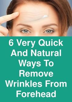 -Here is the list of the natural ways that can help you to remove wrinkles from forehead quickly and naturally. Let us discuss them one by one Aloe vera gel… Home Remedies For Wrinkles, Natural Wrinkle Remedies, Face Wrinkles, Facial Exercises, Facial Cream, Wrinkle Remover, Anti Wrinkle, Face Care, Beauty Tips