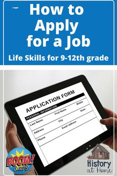 ⭐Learning how to apply for a job is an important skill for our high school students. This Boom Deck (17 slides) covers getting an application, reading job descriptions, filling out an application, information on references, and tips for completing applications. 4 slides offer a chance to check student's knowledge and understanding. ⭐View a preview HERE!  #lifeskills #homeschool #highschool #jobinterviews #HistoryatHome #distancelearning #boomcards #careerskills #applyforajob #jobapplic