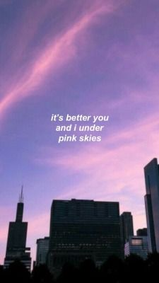 Sky Quotes, Lyric Quotes, Pink Sky, Pink Blue, Lany Lyrics, Lany Band, Indie Pop Bands, Song Lyrics Wallpaper, Lyrics Aesthetic