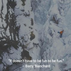 Barry Blanchard Quote with Picture