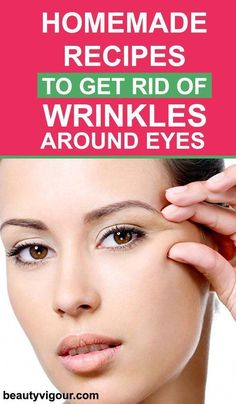 Homemade Recipes to Get Rid Of Wrinkles around Eyes. & Eye Care & Skin Care Tips& Homemade Recipes to Get Rid Of Wrinkles around Eyes. & Eye Care & Skin Care Tips & Eye Care Tips & The post Homemade Recipes to Get Rid Of Wrinkles around Eyes. Anti Aging Tips, Anti Aging Skin Care, Skin Care Regimen, Skin Care Tips, Skin Tips, Organic Skin Care, Natural Skin Care, Natural Face, Natural Beauty