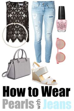 How to wear pearls with jeans ad