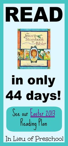 The Jesus Storybook Bible Reading Plan for Easter from In Lieu of Preschool 2013 creat, read plan, bibl read, jesus storybook, easter 2013, kids bible, bible readings, storybook bibl, preschool