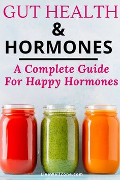Gut Health and Hormones: A Complete Guide for Happy Hormones