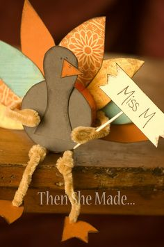 Then she made...: Turkey Name Holder