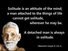 Sri Ramana Maharshi. Saint. Wisdom. Solitude. Mind