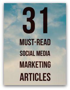 31 Must-Read Social Media Marketing Articles via Social Media Examiner. #SocialMediaMarketing #SocialMedia #Marketing #DigitalMarketing #Marketing #SoMe #SMM #SMTips
