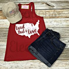 Land That I Love Fourth Of July Shirts, 4th Of July, In God We Trust, White Tank, Summer Looks, North Dakota, Tank Tops, American, My Love