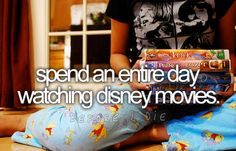Spend an entire day watching Disney movies.