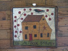Ol Saltbox Farm on antique wood - would make a great punch needle pattern