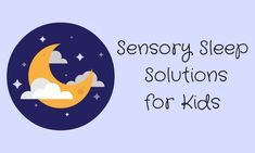 Sleep problems in kids with Autism have been reported as high as 80%. These easy-to-implement sensory sleep solutions can help everyone get some rest.
