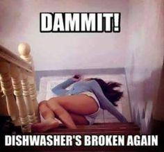 Dammit dish washer is broke again - meme - http://jokideo.com/dammit-dish-washer-is-broke-again-meme-2/