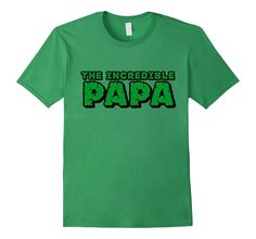 The Incredible PAPA T Shirt Superhero Father's Day Gift Tee