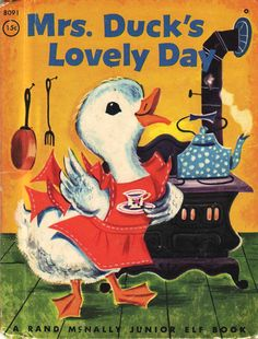 Mrs Duck's Lovely Day. I had this book growing up. Wonder if it is still at my parents house?