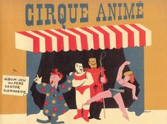 love this stuff, vintage paper doll circus    castocirque p0 by pilllpat (agence eureka), via Flickr