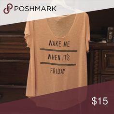 Torrid size 3 wake me when it's Friday shirt Like new torrid T shirt says wake me when it's Friday size 3 torrid Tops Tees - Short Sleeve