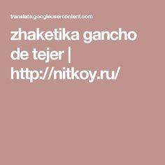zhaketika gancho de tejer | http://nitkoy.ru/