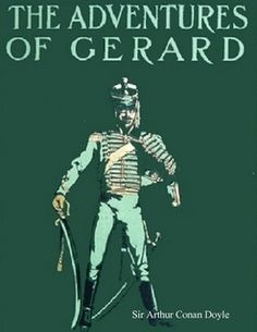 Ted morgan born comte st charles armand gabriel de gramont in the adventures of gerard by sir arthur conan doyle ebook fandeluxe Images