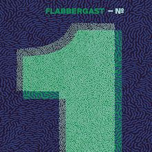 Flabbergast – EP Nº1 - Fonts In Use
