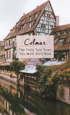Fun Things To Do In Colmar France The Fairytale Town - Everything You Need To Know Before Visiting Colmar France From Fun Things To Do Where To Dine Where To Park In Colmar With Its Colorful Buildings Quaint Canals And Medieval Architecture Col Colmar Alsace, Strasbourg, Stuff To Do, Things To Do, Colourful Buildings, Visit France, Outside Patio, Cultural Experience, Triomphe