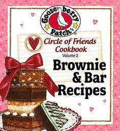FREE Gooseberry Patch e-Cookbook: 25 Brownie and Bar Recipes!