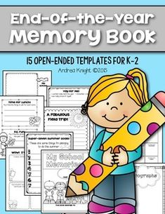 This Memory Book has been UPDATED to include a B&W version. This 15-page memory book includes open-ended templates so all children in K-2 can respond at their own level through writing and drawing. #memorybook #endoftheyear $