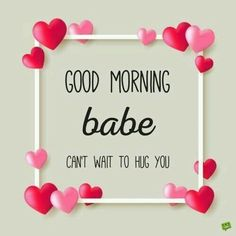 Good Morning Quotes For Him, Good Morning My Love, Good Morning Texts, Good Morning Messages, Good Morning Wishes, Good Morning Images, Good Morning Boyfriend Quotes, Good Morning Husband, Morning Pictures