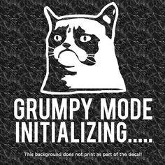 GRUMPY CAT GRUMPY MODE INITIALIZING DECAL STICKER NO! SCREW F YOU BAD ATTITUDE