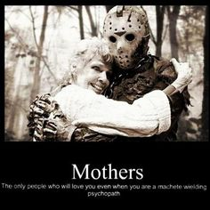 Friday the 13th.  I need to print this out for Mother's Day.