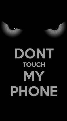 Search free dont touch my phone Ringtones and Wallpapers on Zedge and personalize your phone to suit you. Start your search now and free your phone Cool Lock Screen Wallpaper, Galaxy Phone Wallpaper, Mobile Wallpaper Android, Iphone Wallpaper Video, Iphone Wallpaper Glitter, Cartoon Wallpaper Iphone, Phone Wallpaper Quotes, Iphone Wallpaper Tumblr Aesthetic, Witchy Wallpaper