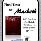 Macbeth Final Tests: Two Versions