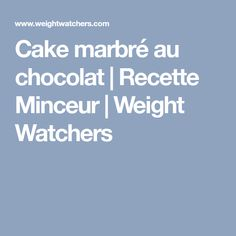 Cake marbré au chocolat | Recette Minceur | Weight Watchers
