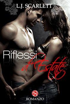Riflessi d'Estate (Scarlett's Seasons - Vol. 1)