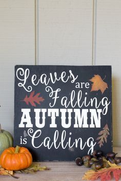 Painted Leaves Are Falling Autumn Is Calling Wood Sign by MamaLovesVinyl on Etsy https://www.etsy.com/listing/460992362/painted-leaves-are-falling-autumn-is