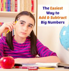 Use this strategy to help your kids master adding and subtracting large numbers.