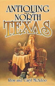 The Paperback of the Antiquing in North Texas: A Guide to Antique Shops, Malls and Flea Markets by Ron McAdoo, Caryl McAdoo Antique Market, Antique Shops, Road Trip Organization, Cheap Furniture Online, Furniture Stores, Iron Furniture, Furniture Websites, Furniture Market, Inexpensive Furniture