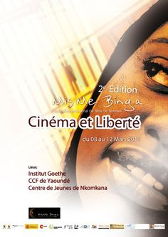 MIS ME BINGA INTERNATIONAL WOMEN'S FILM FESTIVAL (CAMEROON): The goal of the festival is to promote the creativity of women from Cameroon, Africa and the whole world; to establish a network among women filmmakers from different parts of the world and to bring about a better understanding of different cultures and of each other.