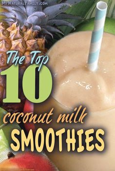 Low carb milk creations ☺ 20 of the Best Paleo Coconut Milk Smoothie Recipes