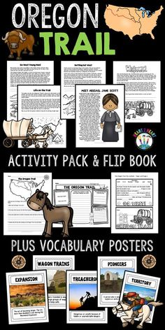Oregon Trail Activity Pack with Flip-Up Book - Your students will love learning about the Oregon Trail with this creative activity pack! This pack includes many interactive activities and learning opportunities for students including: Informational Articles on: *Western Expansion *The Oregon Trail *Go West Young Man! *Life on the Trail *Settling Out West