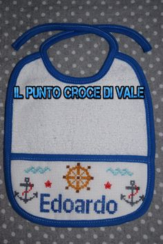 Il secondo dei due bavaglini realizzati per Valentina (Milano). Visita la mia pagina Facebook: IL PUNTO CROCE DI VALE