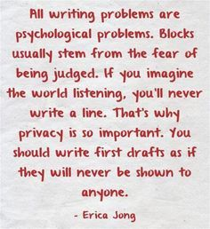 Writing Problems, quote by Erica Jong
