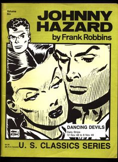 JOHNNY HAZARD #6 Dancing Devils Frank Robbins Pacific Comics Club U S Classics Series Daily Adventure Newspaper Comic Strips Collection