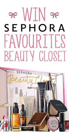 #Win a #Sephora Favourites Beauty Closet