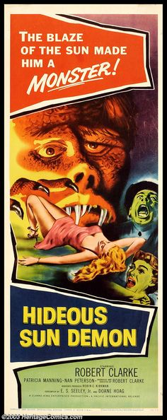 The Hideous Sun Demon (1959) Stars: Robert Clarke, Patricia Manning, Nan Peterson ~ Directors: Robert Clarke, Tom Boutross