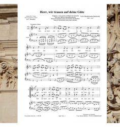 Félix MENDELSSOHN : Herr, wir trauen auf eine Gute - Motet pour choeur à 4 voix mixtes, alto solo et clavier. Musique publiée aux éditions Musiques en Flandres - référence MeF 758